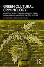 Green Cultural Criminology af Avi Brisman