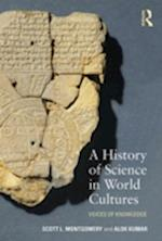 A History of Science in World Cultures af Scott L. Montgomery