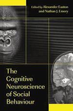 The Cognitive Neuroscience of Social Behaviour af Alexander Easton