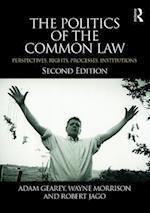 The Politics of the Common Law af Wayne Morrison
