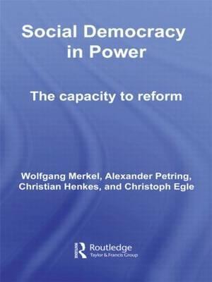Social Democracy in Power af Christian Henkes, Wolfgang Merkel, Christoph Egle