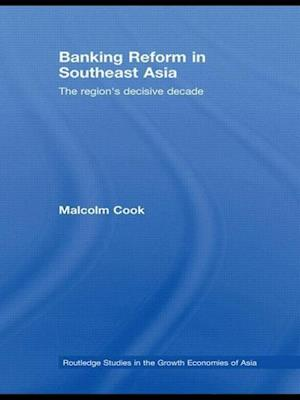 Banking Reform in Southeast Asia af Malcolm Cook