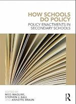 How Schools Do Policy af Jane Perryman, Meg Maguire, Annette Braun