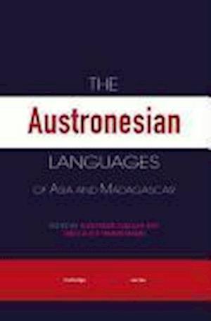 The Austronesian Languages of Asia and Madagascar af Nikolaus P Himmelmann, K Alexander Adelaar, Nikolaus Himmelmann
