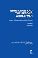 Education and the Second World War af Roy Lowe