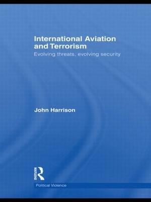 International Aviation and Terrorism af John Harrison