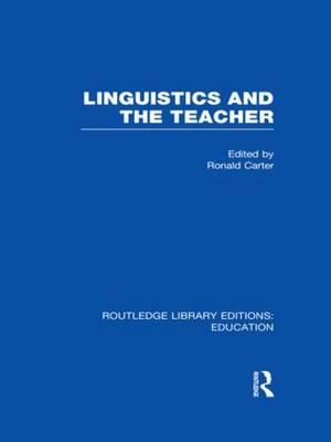Linguistics and the Teacher af Ronald Carter