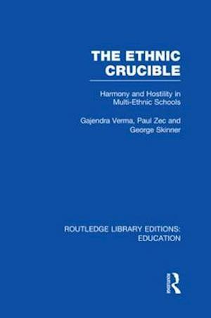 The Ethnic Crucible af Christopher Bagley, George Skinner, Paul Zec