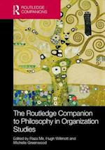 The Routledge Companion to Philosophy in Organization Studies af Raza Mir