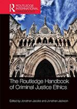 The Routledge Handbook of Criminal Justice Ethics (Routledge International Handbooks)