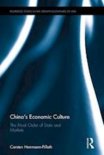 China's Economic Culture (Routledge Studies in the Growth Economies of Asia)