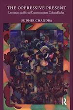 The Oppressive Present af Sudhir Chandra
