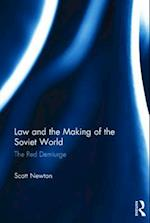Law and the Making of the Soviet World af Scott Newton