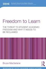 Freedom to Learn (Research into Higher Education)