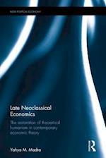 Late Neoclassical Economics (New Political Economy)