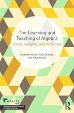 The Learning and Teaching of Algebra (Impact Interweaving Mathematics Pedagogy and Content for Teaching)
