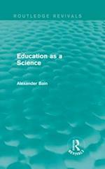 Education as a Science af Alexander Bain