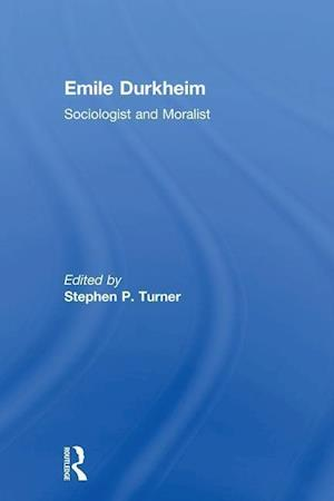 Emile Durkheim af Stephen Turner