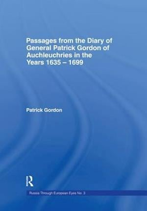 Passages from the Diary of Cb af Patrick Gordon