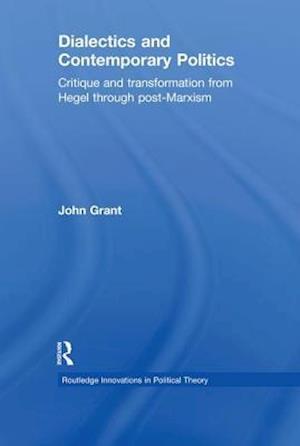 Dialectics and Contemporary Politics af John Grant