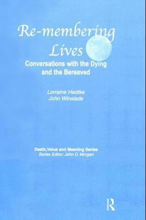 Bog, hardback Remembering Lives af Lorraine Hedtke