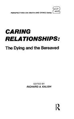 Bog, hardback Caring Relationships af Richard A. Kalish