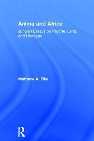 Anima and Africa af Matthew A. Fike