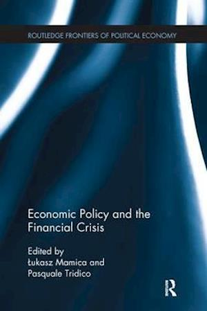 Bog, paperback Economic Policy and the Financial Crisis af Lukasz Mamica