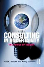 Consulting in Uncertainty af Ann Brooks, Kathy Edwards