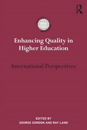 Enhancing Quality in Higher Education af George Gordon