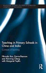 Teaching in Primary Schools in China and India af Nirmala Rao