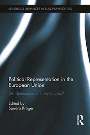 Political Representation in the European Union af Sandra Kroger