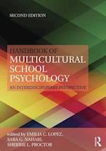 Handbook of Multicultural School Psychology (Consultation and Intervention Series in School Psychology)