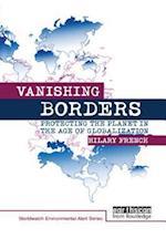 Vanishing Borders (WORLDWATCH ENVIRONMENTAL ALERT SERIES)