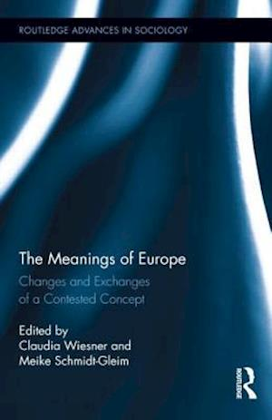 The Meanings of Europe af Claudia Wiesner