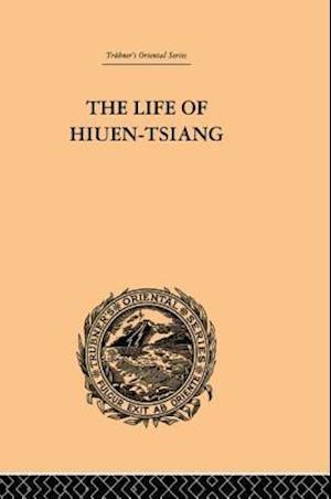 The Life of Hiuen-Tsiang af samuel Beal