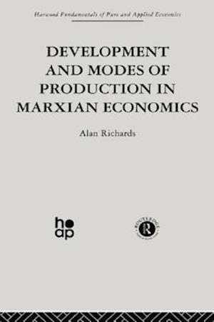 Development and Modes of Production in Marxian Economics af Alan Richards