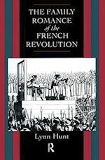 Family Romance of the French Revolution af Lynn Hunt