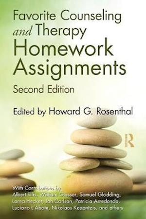 Favorite Counseling and Therapy Homework Assignments af William Glasser, Howard G Rosenthal, Lorna Hecker