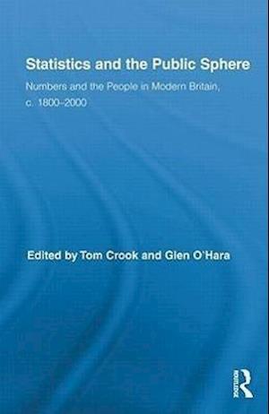 Statistics and the Public Sphere af Glen O Hara, Tom Crook