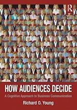 How Audiences Decide af Richard Young