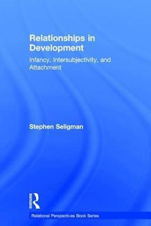 Bog, hardback Attachment, Intersubjectivity, and Developmental Process af Stephen Seligman