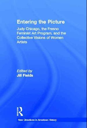 Entering the Picture af Jill Fields
