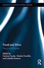 Travel and Ethics af Charles Forsdick, Corinne Fowler