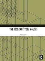 The Modern Steel House af Neil Jackson, Neil Jackson, N. Jackson