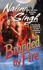 Branded by Fire af Nalini Singh