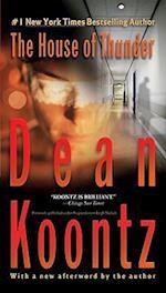 The House of Thunder af Dean R Koontz