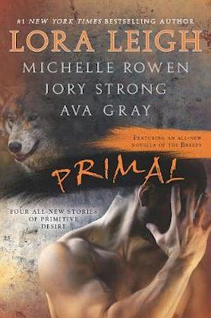 Primal af Ava Gray, Lora Leigh, Jory Strong