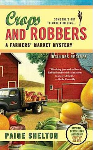 Crops and Robbers af Paige Shelton