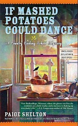 If Mashed Potatoes Could Dance af Paige Shelton